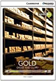 Gold: Greed and Glory Intermediate Book with Online Access, Brian Sargent, 110765260X