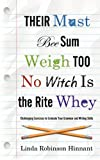 Their Must Bee Sum Weigh Too No Witch Is the Rite Whey, Linda Robinson Hinnant, 159977030X