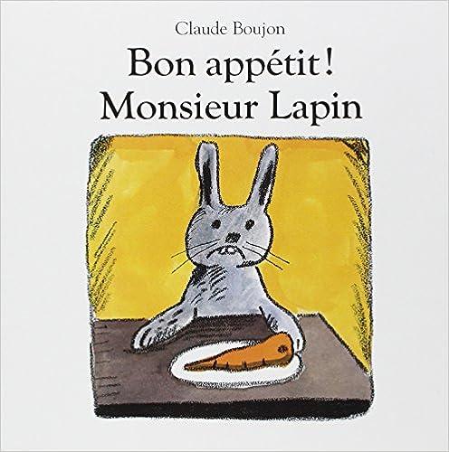 En ligne Bon appétit ! Monsieur Lapin epub, pdf