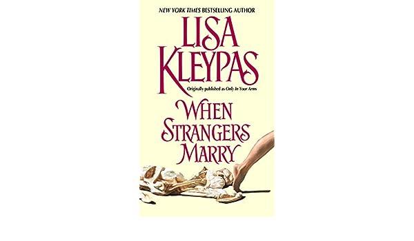 When Strangers Marry (Vallerands Book 1) (English Edition) eBook ...