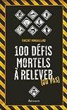 100 défis mortels à relever (ou pas) par Mongaillard