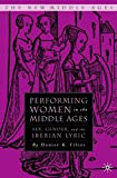 Performing Women in the Middle Ages 9781403967305