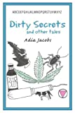 Dirty Secrets and Other Tales, Adia Jacobs, 0595235549