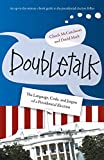 img - for Doubletalk: The Language, Code, and Jargon of a Presidential Election book / textbook / text book