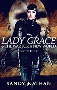 Lady Grace & The War  For A New World by Sandy Nathan ebook deal