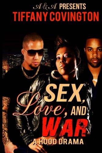 Sex, Love, and War (A Hood Drama) pdf epub
