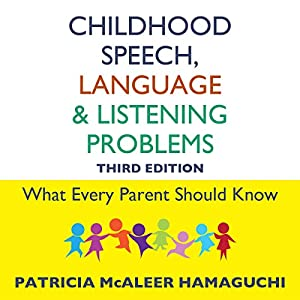 Childhood Speech, Language, and Listening Problems Audiobook