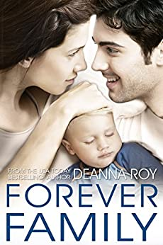Forever Family (The Forever Series Book 5) by [Roy, Deanna]