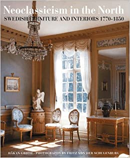 Neoclassicism In The North Swedish Furniture And Interiors 1770