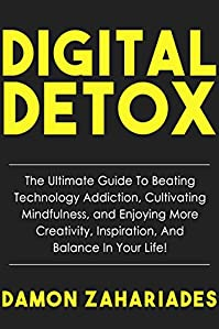 Digital Detox by Damon Zahariades ebook deal