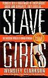 Slave Girls (St. Martin's True Crime Library)