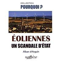Éoliennes un scandale d'État
