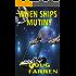 When Ships Mutiny