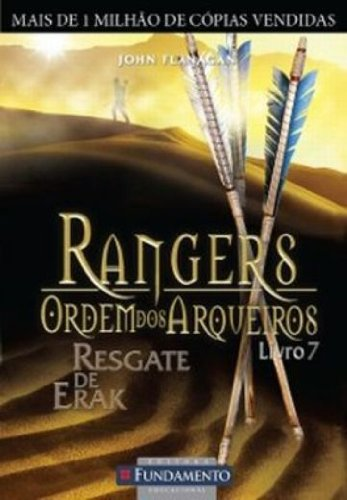 Rangers Ordem dos Arqueiros 7. Resgate de Erak