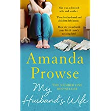 My Husband's Wife: The  Number 1 Bestseller (No Greater Courage)