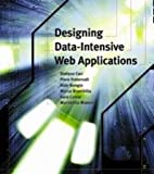 img - for Designing Data-Intensive Web Applications book / textbook / text book