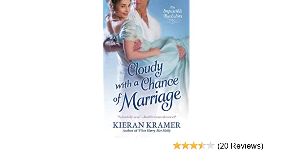 Cloudy with a chance of marriage the impossible bachelors kindle cloudy with a chance of marriage the impossible bachelors kindle edition by kieran kramer romance kindle ebooks amazon fandeluxe Gallery