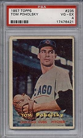 1957 Topps #235 Tom Poholsky Chicago Cubs Baseball Card