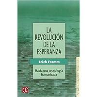 La revolución de la esperanza (Psiquiatria y Psicologa)