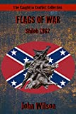 Flags of War: Shiloh 1862 (The Caught in Conflict Collection Book 5)
