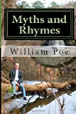 Myths and Rhymes, William Poe, 1479233919