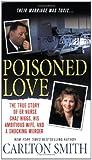 Poisoned Love, Carlton Smith, 0312948018