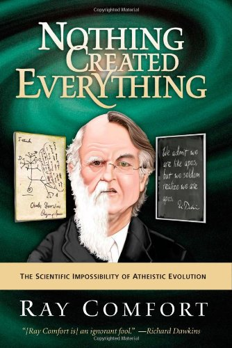 God Created Flowers (Nothing Created Everything: The Scientific Impossibility of Atheistic Evolution)