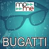 Bugatti [Explicit]