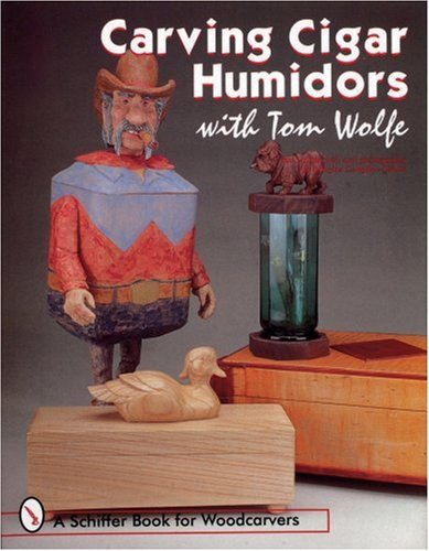 House Humidor (Carving Cigar Humidors (Schiffer Book for Woodcarvers))