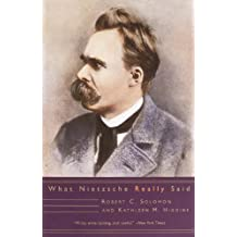 What Nietzsche Really Said (What They Really Said)
