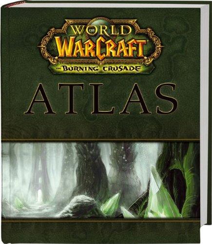 World of Warcraft Atlas: The Burning Crusade (Brady Games)