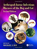img - for Arthropod-borne Infectious Diseases of the Dog and Cat 2nd Edition book / textbook / text book