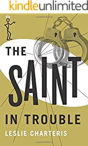 The Saint in Trouble (The Saint Series)