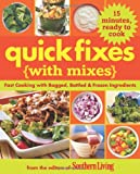 Quick Fixes with Mixes, Southern Living Magazine Editors, 0848733312