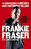 img - for Mad Frank's Diary: The Confessions of Britain's Most Notorious Villain book / textbook / text book