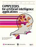 Computers for Artificial Intelligence Applications, Benjamin W. Wah and Guo-Jie Li, 0818607068