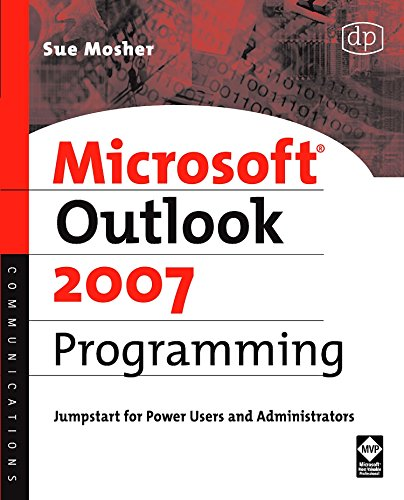 Microsoft Outlook 2007 Programming: Jumpstart for Power Users and Administrators by Brand: Digital Press