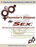 Peyronie's Disease and Sex, Theodore Herazy, 1466334304