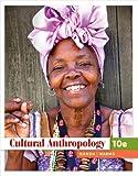 Bundle: Cultural Anthropology, 10th + Anthropology Resource Center Printed Access Card : Cultural Anthropology, 10th + Anthropology Resource Center Printed Access Card, Nanda and Nanda, Serena, 1111189617