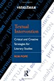 Textual Intervention, Rob Pope, 0415054362