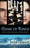 img - for Game of Kings: A Thrilling Modern Reimagining of Pride and Prejudice book / textbook / text book