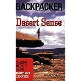 Desert Sense: Skills for Camping, Hiking & Biking