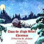 Twas the Night Before Christmas | Clement C. Moore