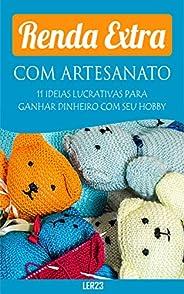 Renda Extra Com Artesanato: E-book Renda Extra Com Artesanato