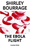 The Ebola Flight: An Action Thriller Novella