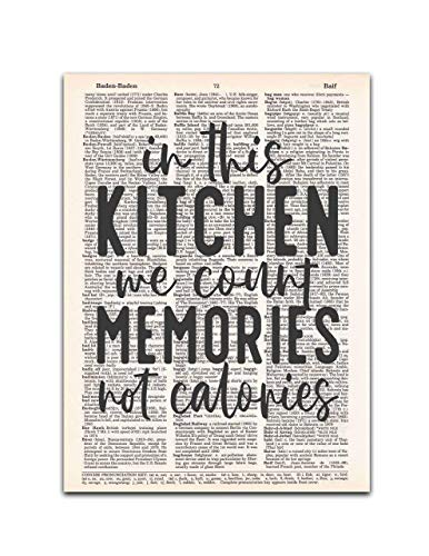 In This Kitchen We Count Memories Not Calories, Dictionary Page Art Print, 8x11 inches, -