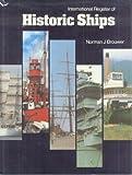 International Register of Historic Ships, Norman J. Brouwer, 0870213067
