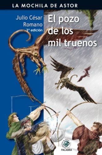 El pozo de los mil truenos (Mochila de Astor) (Spanish Edition) by