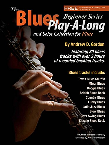 The Blues Play-A-Long and Solos Collection for Flute Beginner Series ()