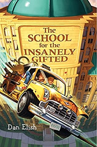 book cover of The School for the Insanely Gifted